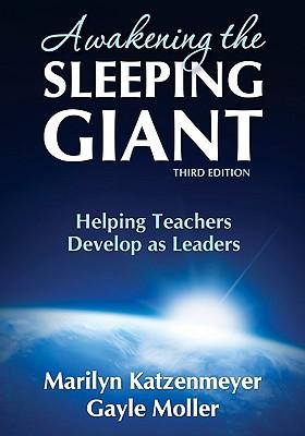 Awakening the Sleeping Giant By Katzenmeyer, Marilyn/ Moller, Gayle