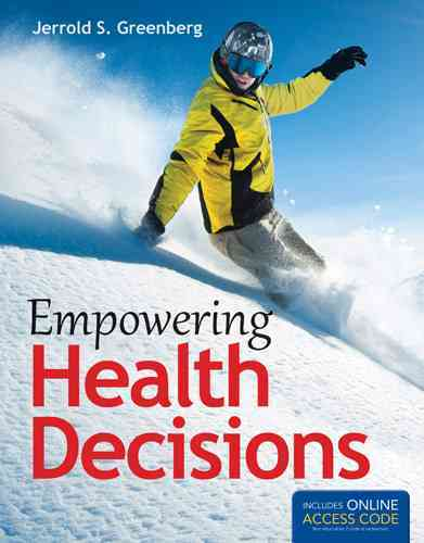 Empowering Health Decisions By Greenberg, Jerrold S.